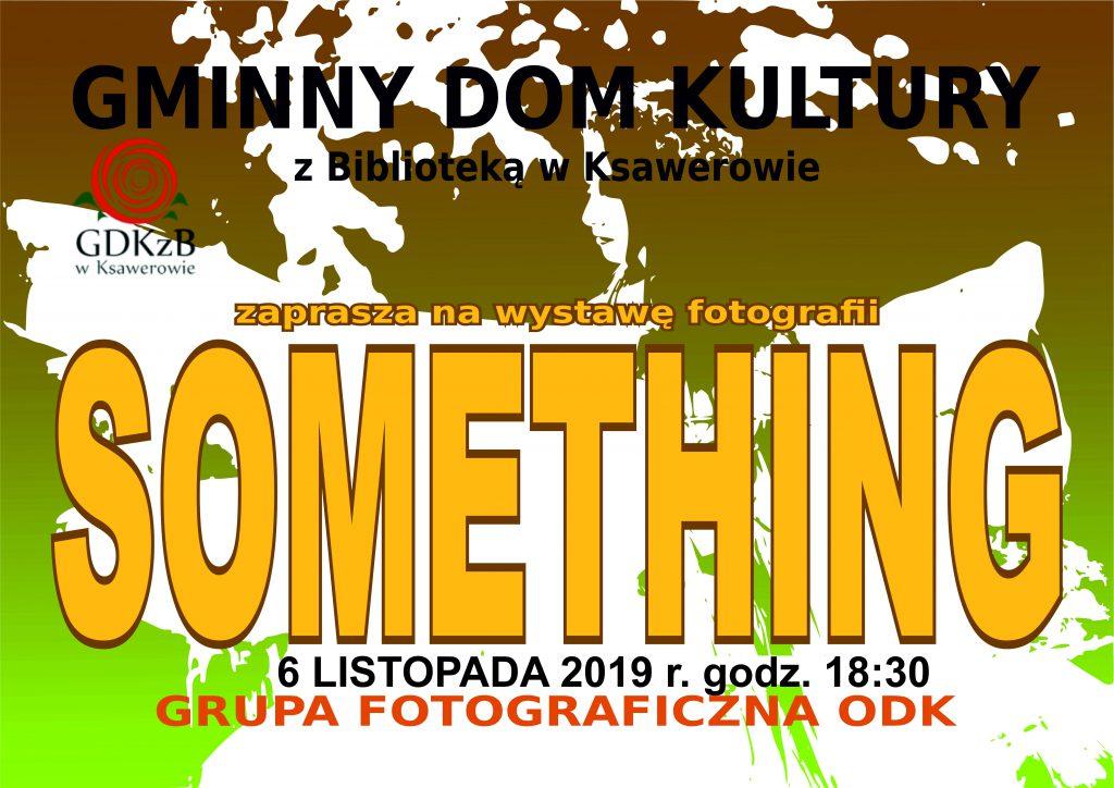 Zaproszenie na wystawę Something