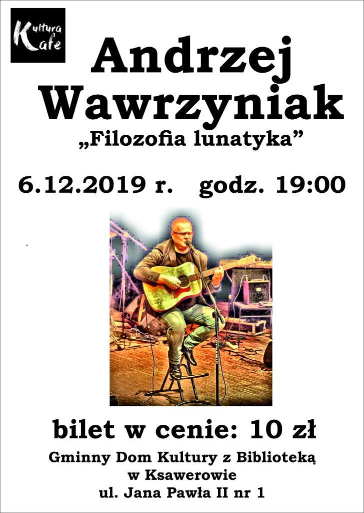 Andrzej Wawrzyniak koncert