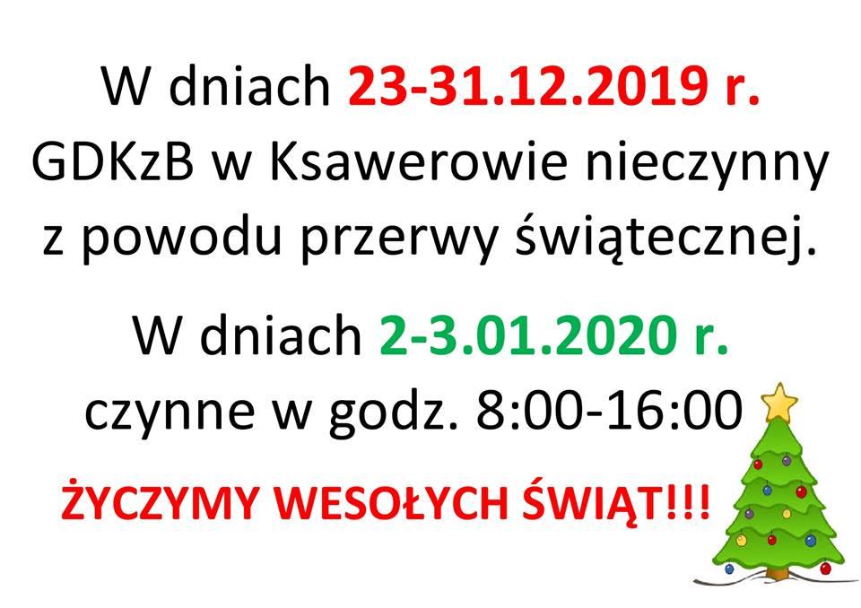 Przerwa świąteczna w GDKzB