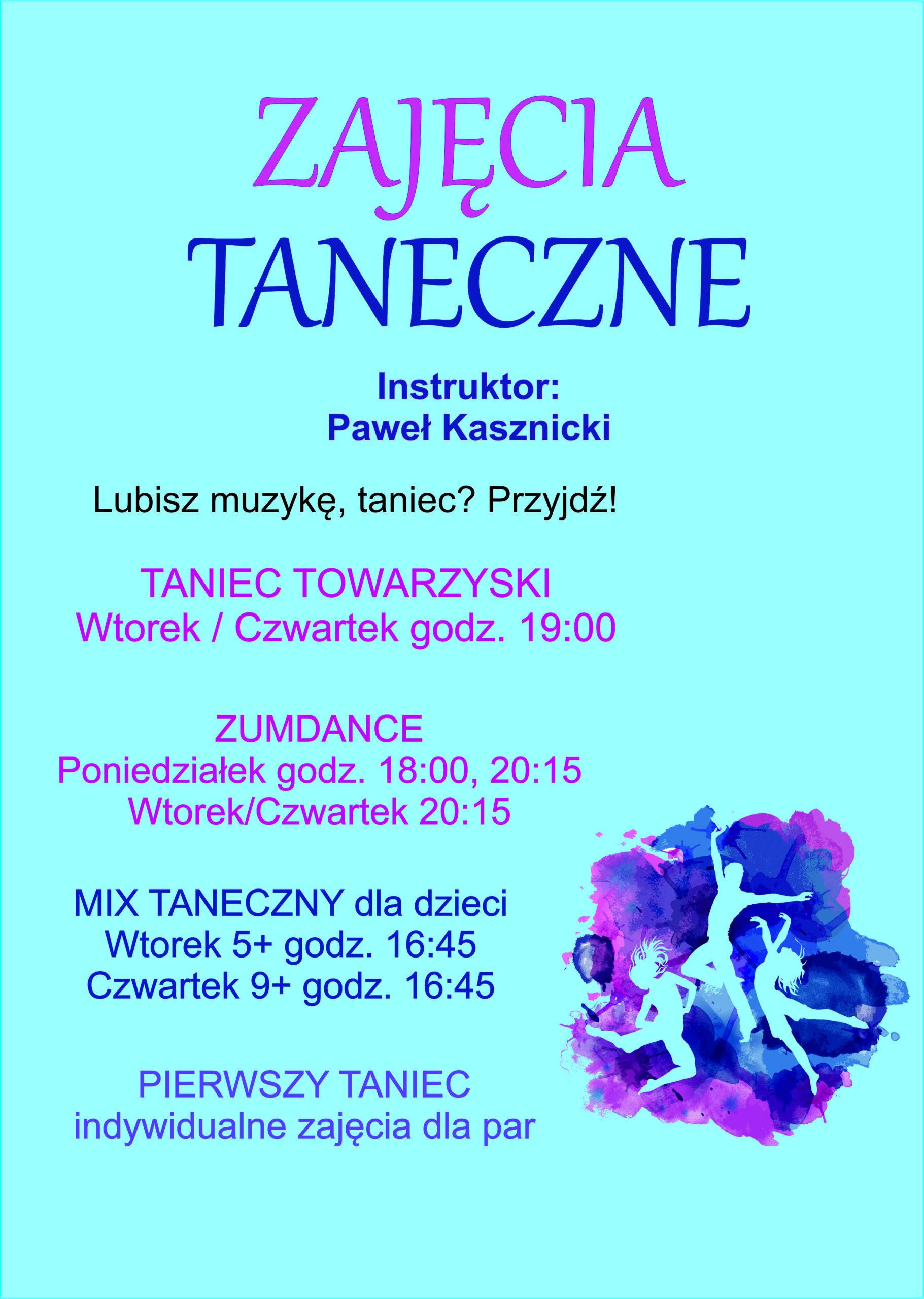 GDKzB w Ksawerowie zaprasza na zajęcia taneczne prowadzone przez Pawła Kasznickiego. ZumDance, Mix taneczny dla dzieci, pierwszy taniec