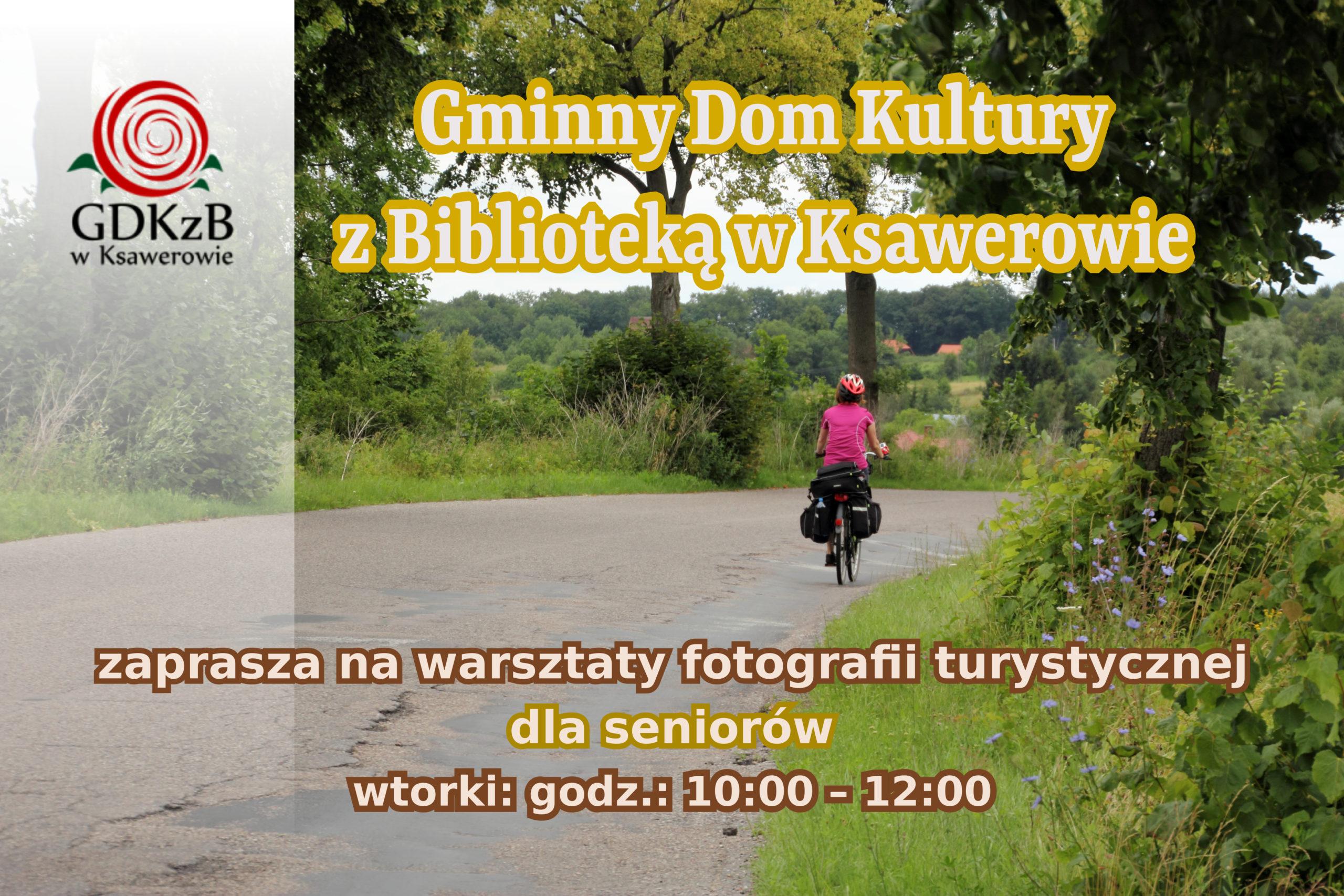 plakat informacyjny warsztaty fotografii w GDKzB w Ksawerowie