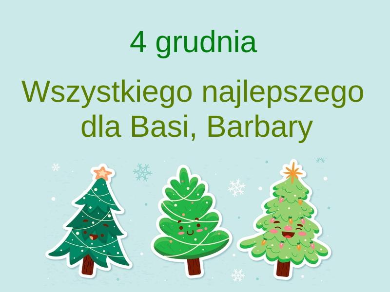 Kartka z kalendarza 4 grudnia wszystkiego najlepszego dla basi i Barbary