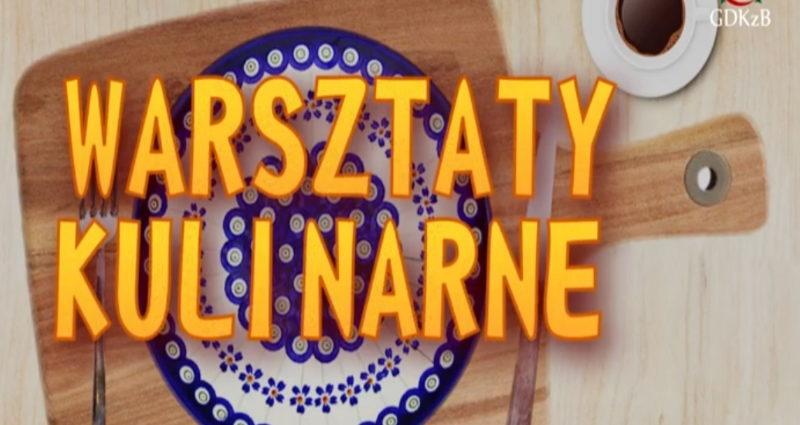 plakat z napisem warsztaty kulinarne