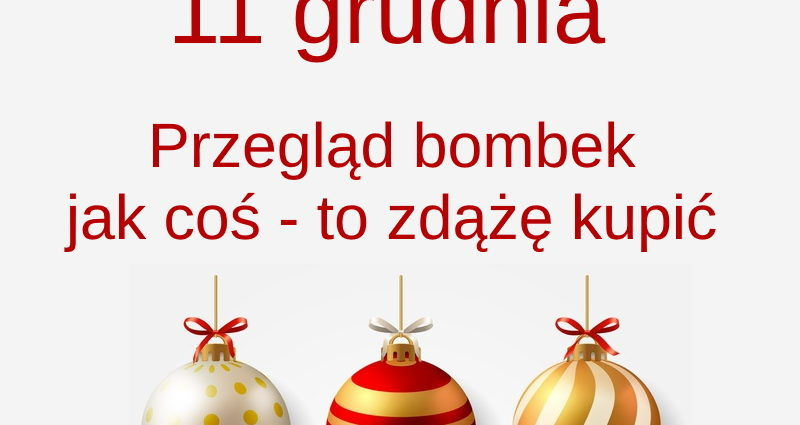 kartka z kalendarza 11 grudnia jak coś to zdążę dokupić