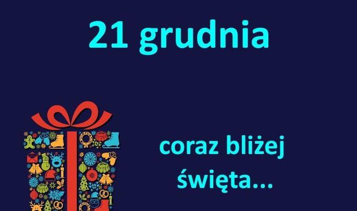kartka z kalendarza, 21 grudnia, coraz bliżej święta