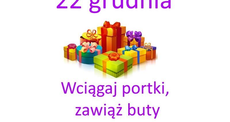 kartka z kalendarza, 22 grudnia, wciągaj portki, załuż buty to ostatnia chwila na zakupy