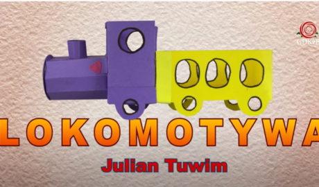 kolorowa lokomotywa. Napis Lokomotywa JUliana Tuwima