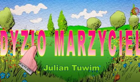 Na zdjęciu rysunek przedstawiający łąkę ii bałe obłoczki. Napis Dyzio Marzyciel Julian Tuwim