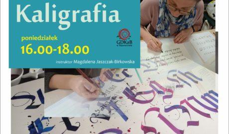 Kaligrafia, poniedziałek godz. 16:00 - 18:00, instruktor Magdalena Jaszczak - Birkowska