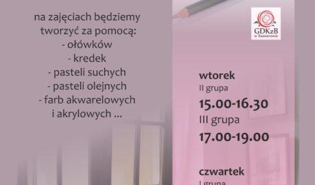Rysunek i malarstwo, instruktor Magdalena Jaszczak Birkowska, Na zajęciach będziemy tworzyć za pomocą: ołówków, kredek, pasteli suchych, pasteli olejnych, farb akwarelowych i akrylowych... wtorek II grupa 15:00 - 16:30, III grupa 17:00 - 19:00, czwartek I grupa 16:00 - 19:00