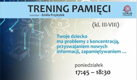 trening pamięci, twoje dziecko ma problemy z koncentracją, przyswajaniem nowych informacji, zapamiętywaniem... poniedziałek 1:45 - 18:30