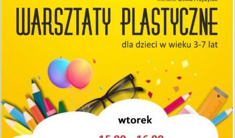 warsztaty plastyczne dla dzieci w wieku 3- 7 lat, wtorek 15:00 - 16:00, instruktor Emilia Przybyłek